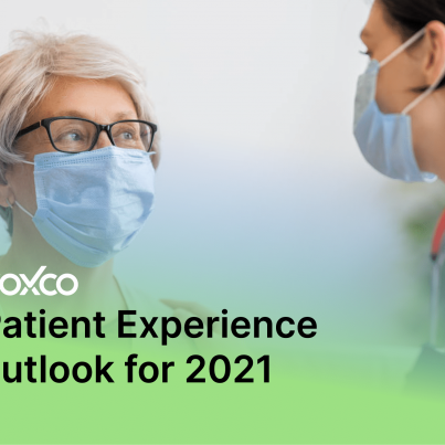Patient Experience outlook for 2021-01