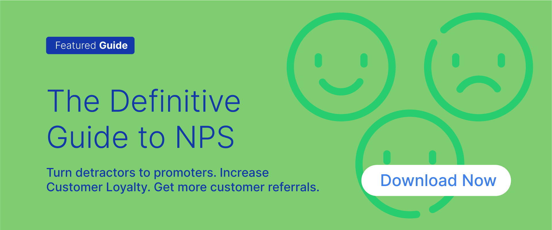 Free Resouce : Download NPS Guide to increase Net Promoter Score